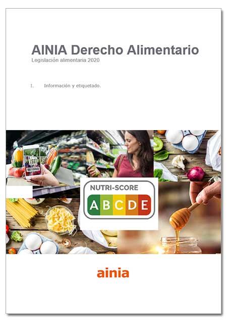 Legislación alimentaria 2020 - I. Información y etiquetado - Enero 2021