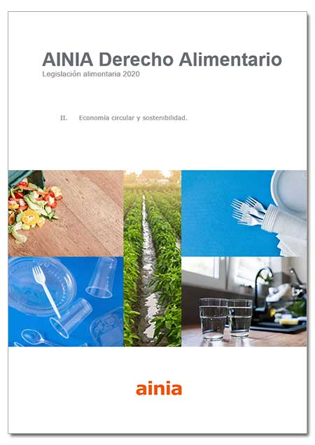Legislación alimentaria 2020 - II. Economía circular y sostenibilidad - Enero 2021