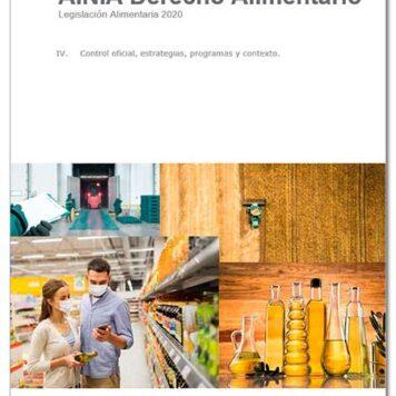 Legislación alimentaria 2020 - IV. Control oficial, estrategias, programas y contexto- Enero 2021